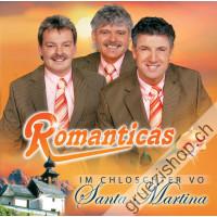 Romanticas - Im Chloschter vo Santa Martina