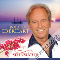 Roland Eberhart - Sehnsucht