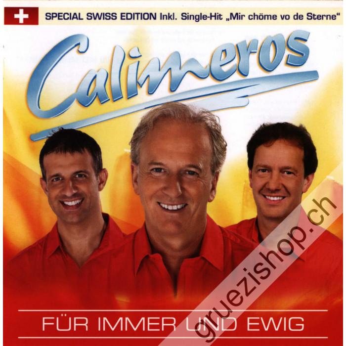 Calimeros - Für immer und ewig