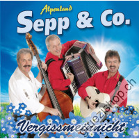 Alpenland Sepp & Co. - Vergissmeinnicht