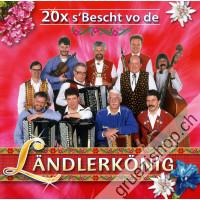 Ländlerkönig - 20x s'Bescht vo de