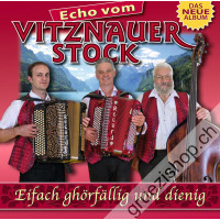 Echo vom Vitznauerstock - Eifach ghörfällig und dienig