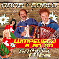 Arno & Carlo - Lumpeliedli a Go Go (60 Party Hits)
