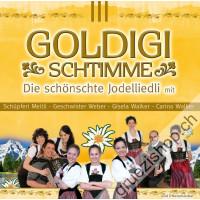GOLDIGI SCHTIMME - Die schönschte Jodelliedli