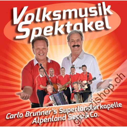 Carlo Brunner's Superländlerkapelle - Volksmusik Spektakel