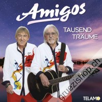 Die Amigos - Tausend Träume