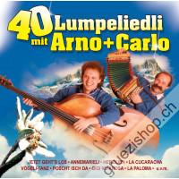40 Lumpeliedli mit Arno + Carlo