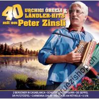 40 Urchigi Örgeli & Ländler-Hits mit em Peter Zinsli