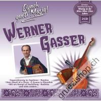Eifach gueti Musig mit Werner Gasser