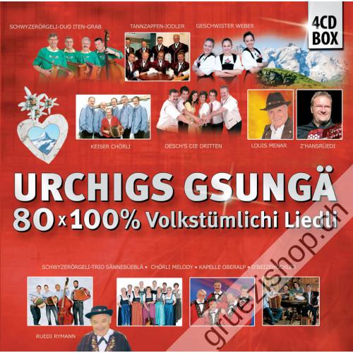 Urchigs gsungä - 80x 100% Volkstümlichi Liedli