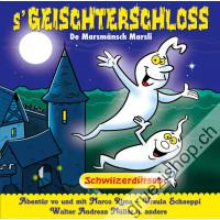 s'Geischterschloss (Schwiizerdütsch)