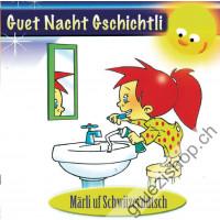 Guet Nacht Gschichtli (Schwiizerdütsch)
